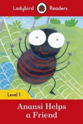 Ladybird Readers 1 Anansi Helps a Friend / Книга для читання