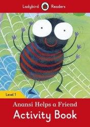 Ladybird Readers 1 Anansi Helps a Friend Activity Book / Робочий зошит