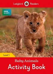 Ladybird Readers 1 BBC Earth: Baby Animals Activity Book / Робочий зошит