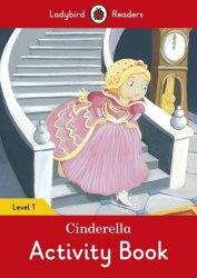 Ladybird Readers 1 Cinderella Activity Book / Робочий зошит