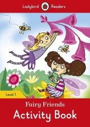 Ladybird Readers 1 Fairy Friends Activity Book / Робочий зошит
