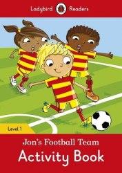 Ladybird Readers 1 Jon's Football Team Activity Book / Робочий зошит