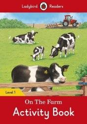 Ladybird Readers 1 On the Farm Activity Book / Робочий зошит