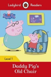 Ladybird Readers 1 Peppa Pig: Daddy Pig's Old Chair / Книга для читання