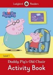 Ladybird Readers 1 Peppa Pig: Daddy Pig's Old Chair Activity Book / Робочий зошит