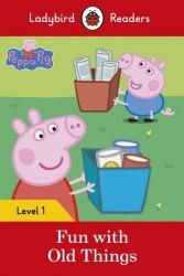Ladybird Readers 1 Peppa Pig: Fun with Old Things / Книга для читання