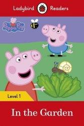 Ladybird Readers 1 Peppa Pig: In the Garden / Книга для читання