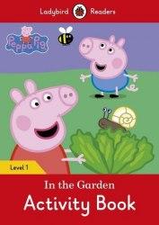 Ladybird Readers 1 Peppa Pig: In the Garden Activity Book / Робочий зошит