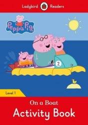 Ladybird Readers 1 Peppa Pig: On a Boat Activity Book / Робочий зошит