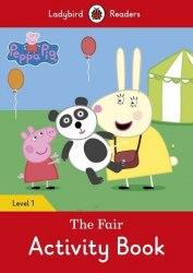 Ladybird Readers 1 Peppa Pig: The Fair Activity Book / Робочий зошит