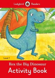Ladybird Readers 1 Rex the Dinosaur Activity Book / Робочий зошит
