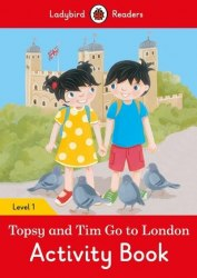 Ladybird Readers 1 Topsy and Tim: Go to London Activity Book / Робочий зошит