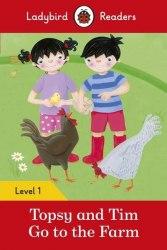 Ladybird Readers 1 Topsy and Tim: Go to the Farm / Книга для читання