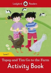 Ladybird Readers 1 Topsy and Tim: Go to the Farm Activity Book / Робочий зошит
