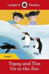 Ladybird Readers 1 Topsy and Tim: Go to the Zoo / Книга для читання