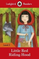 Ladybird Readers 2 Little Red Riding Hood / Книга для читання