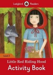 Ladybird Readers 2 Little Red Riding Hood Activity Book / Робочий зошит