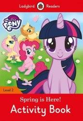 Ladybird Readers 2 My Little Pony: Spring is Here! Activity Book / Робочий зошит