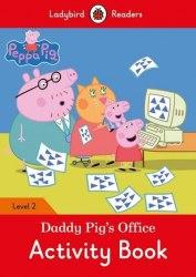 Ladybird Readers 2 Peppa Pig: Daddy Pig's Office Activity Book / Робочий зошит