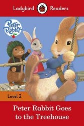 Ladybird Readers 2 Peter Rabbit: Goes to the Treehouse / Книга для читання