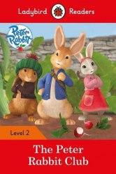 Ladybird Readers 2 Peter Rabbit: The Peter Rabbit Club / Книга для читання