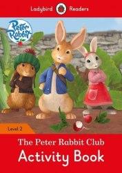 Ladybird Readers 2 Peter Rabbit: The Peter Rabbit Club Activity Book / Робочий зошит