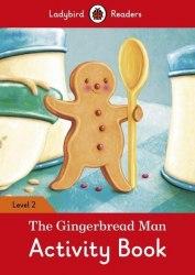 Ladybird Readers 2 The Gingerbread Man Activity Book / Робочий зошит