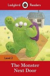 Ladybird Readers 2 The Monster Next Door / Книга для читання