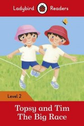 Ladybird Readers 2 Topsy and Tim: the Big Race / Книга для читання