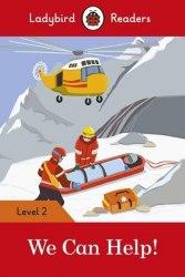 Ladybird Readers 2 We Can Help! / Книга для читання