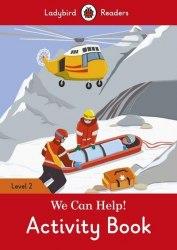 Ladybird Readers 2 We Can Help! Activity Book / Робочий зошит