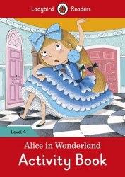 Ladybird Readers 4 Alice in Wonderland Activity Book / Робочий зошит