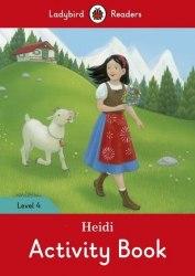 Ladybird Readers 4 Heidi Activity Book / Робочий зошит