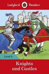 Ladybird Readers 4 Knights and Castles / Книга для читання