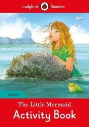 Ladybird Readers 4 The Little Mermaid Activity Book / Робочий зошит