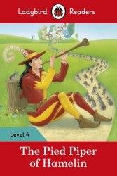 Ladybird Readers 4 The Pied Piper / Книга для читання