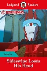 Ladybird Readers 4 Transformers: Sideswipe Loses His Head / Книга для читання