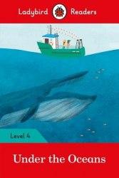 Ladybird Readers 4 Under the Oceans / Книга для читання