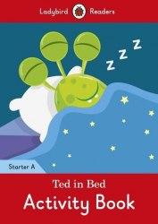Ladybird Readers Starter A Ted in Bed Activity Book / Робочий зошит