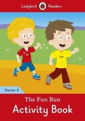 Ladybird Readers Starter A The Fun Run Activity Book / Робочий зошит