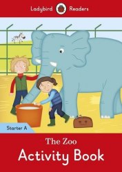 Ladybird Readers Starter A The Zoo Activity Book / Робочий зошит