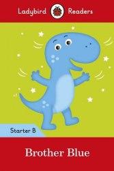 Ladybird Readers Starter B Brother Blue / Книга для читання