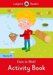 Ladybird Readers Starter B Gus is Hot! Activity Book / Робочий зошит