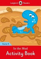 Ladybird Readers Starter B In the Mud Activity Book / Робочий зошит