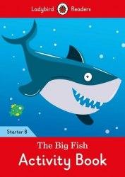 Ladybird Readers Starter B The Big Fish Activity Book / Робочий зошит