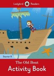 Ladybird Readers Starter B The Old Boat Activity Book / Робочий зошит