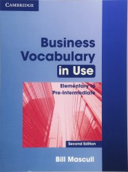Business Vocabulary in Use (2nd Edition) Elementary to Pre-intermediate with answers