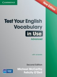 Test Your English Vocabulary in Use (2nd Edition) Advanced with Answers