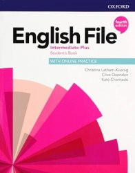 English File (4th Edition) Intermediate Plus Student's Book with Online Practice / Підручник для учня