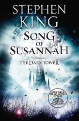 The Dark Tower 6: Song of Susannah - Stephen King